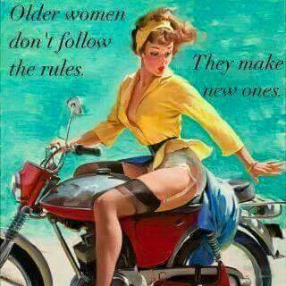 Older women don't follow the rules